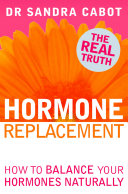 Hormone Replacement: How to Balance Your Hormones Naturally