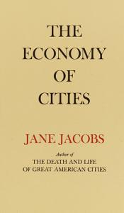 The Economy of Cities Book