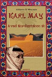 A vad Kurdisztánon át