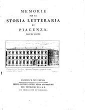 Memorie per la storia letteraria di Piacenza. Volume primo [-secondo]