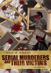 Serial Murderers and their Victims: Edition 6