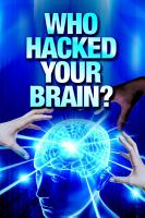 Who Hacked Your Brain  PDF
