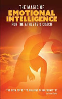The Magic of Emotional Intelligence for the Athlete and Coach