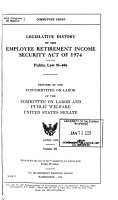 Legislative History of the Employee Retirement Income Security Act of 1974 PDF