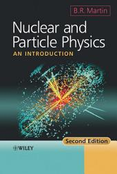 Nuclear and Particle Physics: An Introduction, Edition 2