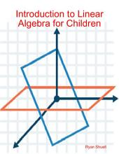 Introduction to Linear Algebra for Children