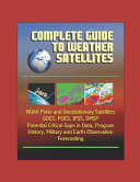 Complete Guide to Weather Satellites