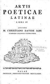 Artis poeticae latinae libri IV