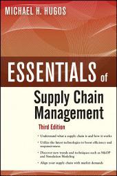 Essentials of Supply Chain Management: Edition 3