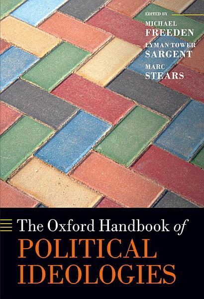 The Oxford Handbook of Political Ideologies Pdf Book