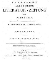 Jenaische allgemeine Literatur-Zeitung vom Jahre ...: 1817, 1/6