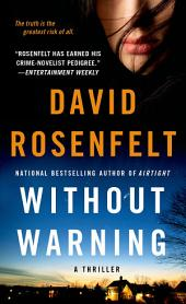 Without Warning: A Thriller