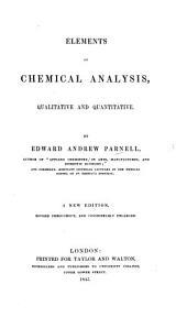 Elements of Chemical Analysis: Qualitative and Quantitative