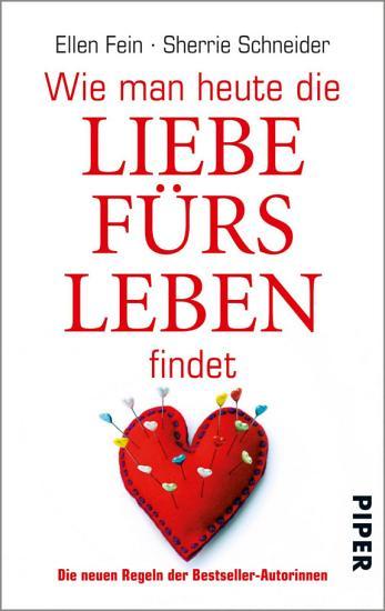 Wie man heute die Liebe f  rs Leben findet PDF