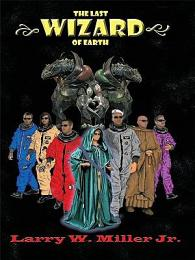 The Last Wizard of Earth