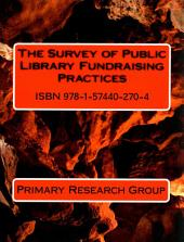 The Survey of Public Library Fundraising Practices