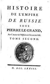Histoire De L'Empire De Russie Sous Pierre Le Grand, Tome Second: Volume55