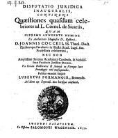 Disputatio ... continens quaestiones quasdam celebriores ad L. Cornel. de sicariis