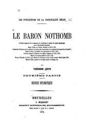 Le baron Nothomb secrétaire-rapporteur de la commission de constitution et membre du comité diplomatique [etc., etc.]: Partie2