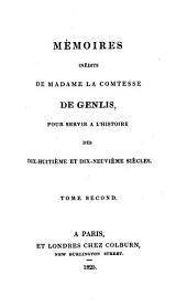 Mémoires inédits de madame la comtesse de Genlis: pour servir à l'histoire des dix-huitième et dix-neuvième siècles, Volume1