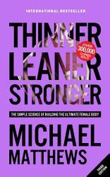 Thinner Leaner Stronger Book PDF