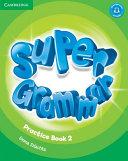 Super Minds Level 2 Super Grammar Book PDF