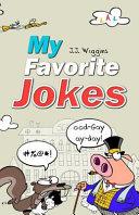My Favorite Jokes