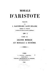 Morale d'Aristote: Grande morale, et Morale à Eudème