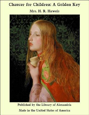 Chaucer for Children  A Golden Key