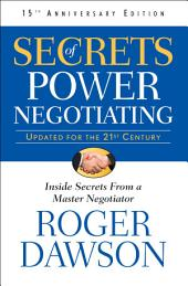 Secrets of Power Negotiating: 15th Anniversary Edition