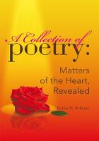 A Collection of Poetry  Matters of the Heart  Revealed PDF