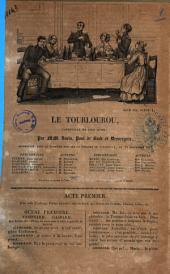 Le tourlourou vaudeville en cinq actes par MM. Varin, Paul de Kock et Desvergers