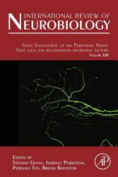 Tissue Engineering Of The Peripheral Nerve Book PDF