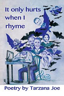 It Only Hurts When I Rhyme Book