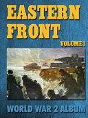 Eastern Front Volume 1