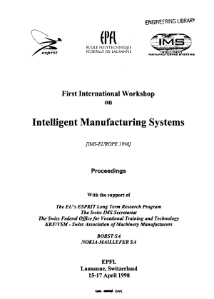 First International Workshop on Intelligent Manufacturing Systems  IMS EUROPE 1998  PDF