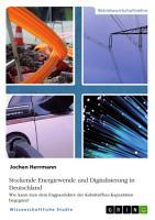 Stockende Energiewende und Digitalisierung in Deutschland PDF