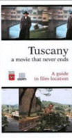 Tuscany  A movie that never ends  A guide to film location PDF