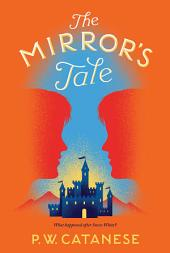 The Mirror's Tale: A Further Tales Adventure