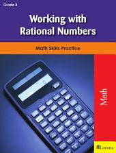 Working with Rational Numbers: Math Skills Practice