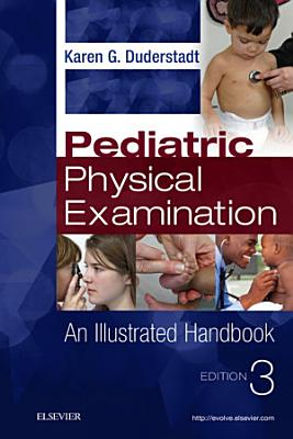 Pediatric Physical Examination   E Book