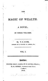 The Magic of Wealth: A Novel, Volume 1