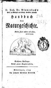 D. Joh. Fr. Blumenbach's Handbuch der Naturgeschichte: Teil 1