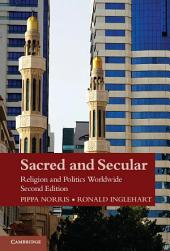 Sacred and Secular: Religion and Politics Worldwide, Edition 2