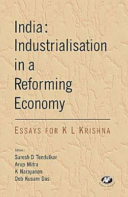 India  Industrialisation in a Reforming Economy
