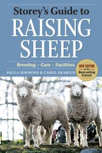 Storey s Guide to Raising Sheep  4th Edition PDF