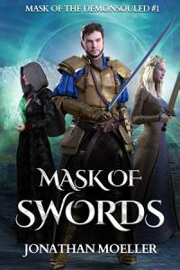 Mask of Swords  Mask of the Demonsouled  1  Book