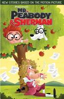 Mr  Peabody   Sherman PDF