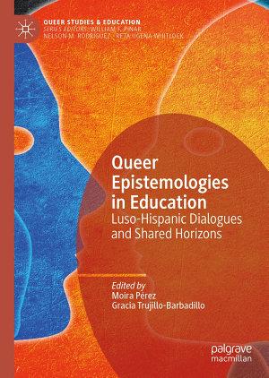 Queer Epistemologies in Education PDF