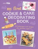 My First Cookie and Cake Decorating Book PDF